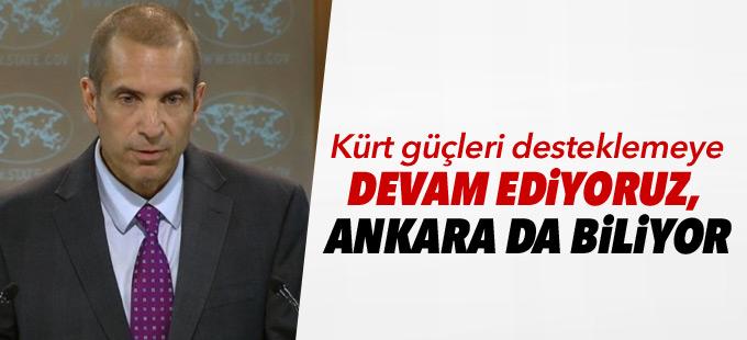 ABD: Kürt güçleri desteklemeye devam ediyoruz, Ankara da biliyor