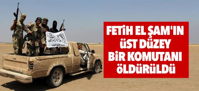 Fetih el Şam'ın üst düzey bir komutanı öldürüldü