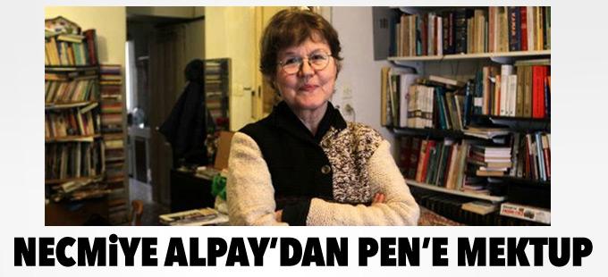 Necmiye Alpay'dan PEN'e mektup