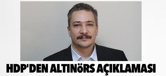 HDP'den Altınörs açıklaması