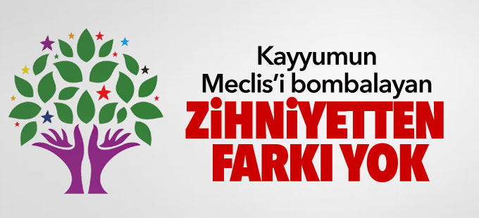 HDP: Kayyumun Meclis'i bombalayan zihniyetten farkı yok