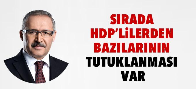 Abdülkadir Selvi: Sırada HDP'lilerden bazılarının tutuklanması var