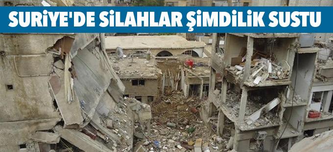 Suriye'de silahlar şimdilik sustu
