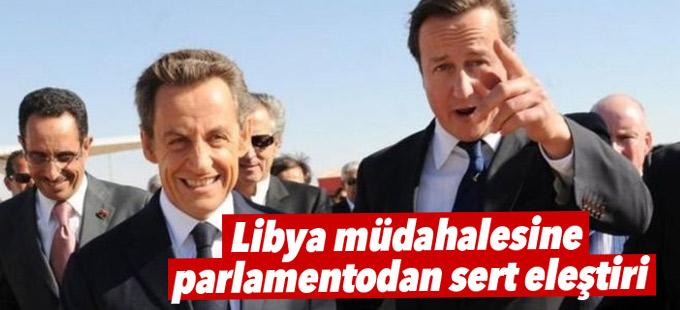 İngiltere'nin Libya müdahalesine parlamentodan sert eleştiri
