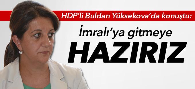 HDP'li Buldan: İmralı adasına gitmeye hazırız