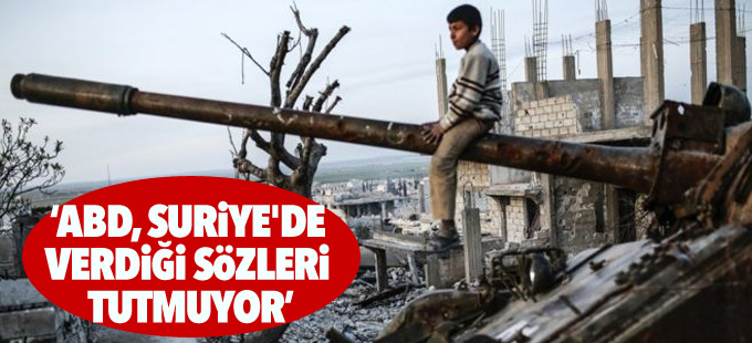 Rusya: ABD, Suriye'de verdiği sözleri tutmuyor
