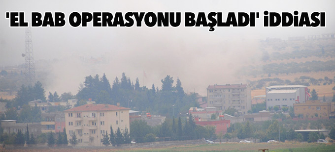 'El Bab operasyonu başladı' iddiası