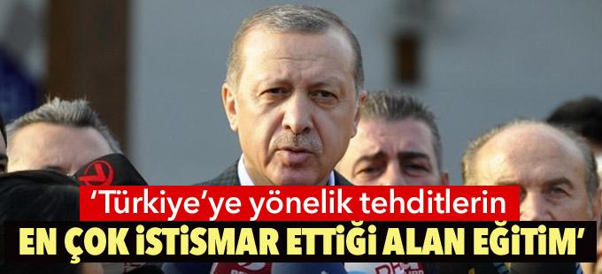 """""""Türkiye'ye yönelik tehditlerin en çok istismar ettiği alan eğitim"""""""