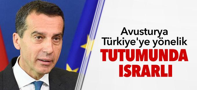 Avusturya Türkiye'ye yönelik tutumunda ısrarlı