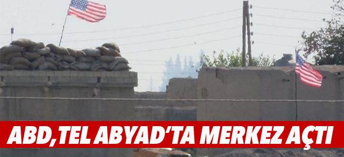 ABD Tel Abyad'da merkez açtı