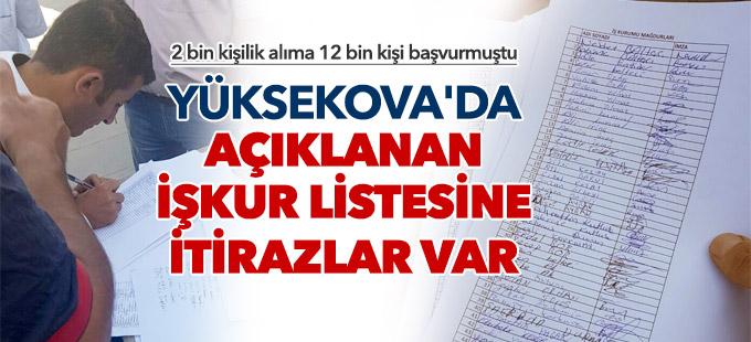 Yüksekova'daki 2 bin kişilik İşkur listesine itirazlar var