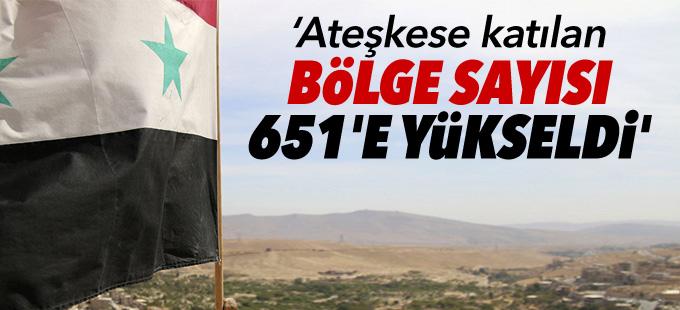 'Suriye'de ateşkese katılan bölge sayısı 651'e yükseldi'