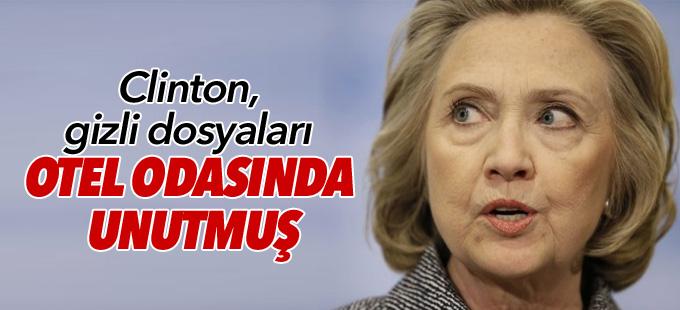 Clinton, gizli dosyaları Rusya'daki otel odasında unutmuş