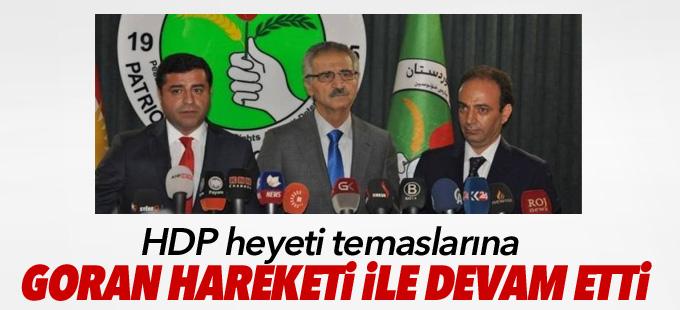 HDP heyeti temaslarına Goran Hareketi ile devam etti