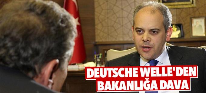 Deutsche Welle'den Bakanlığa dava