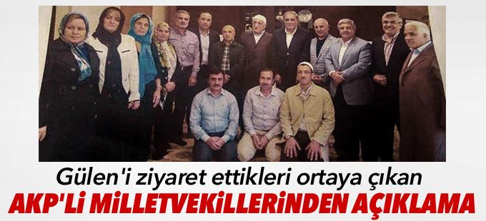 Gülen'i ziyaret ettikleri ortaya çıkan AKP'li vekillerden açıklama