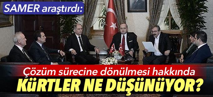 SAMER araştırdı: Çözüm sürecine dönülmesi hakkında Kürtler ne düşünüyor?