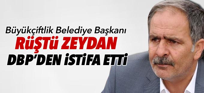 Büyükçiftlik Belediye Başkanı Rüştü Zeydan DBP'den istifa ettiğini açıkladı