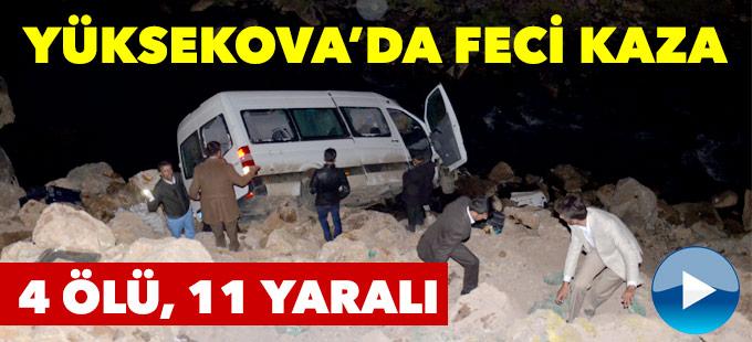 Yüksekova'da trafik kazası: 4 ölü, 11 yaralı