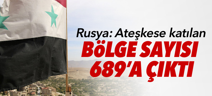 Rusya: Ateşkese katılan bölge sayısı 689'a çıktı