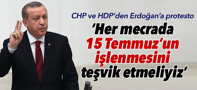 Erdoğan: Her mecrada 15 Temmuz'un işlenmesini teşvik etmeliyiz
