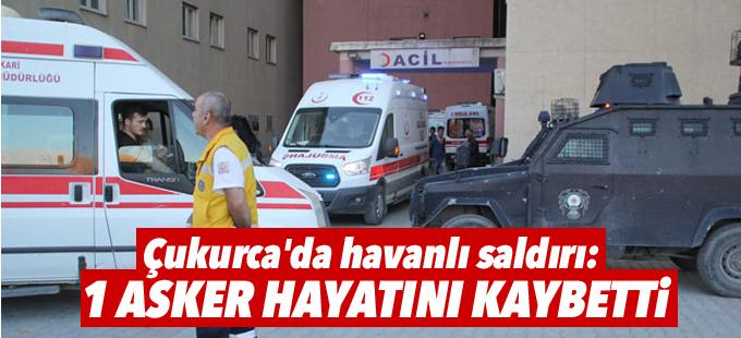 Çukurca'da havanlı saldırı: 1 asker hayatını kaybetti, 5 asker yaralandı