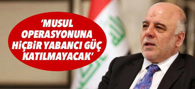 İbadi: Musul operasyonuna hiçbir yabancı güç katılmayacak