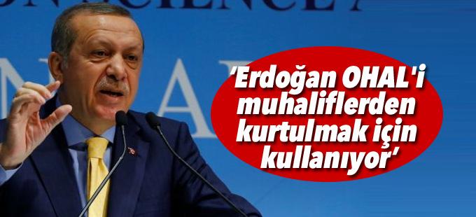 Financial Times: Erdoğan OHAL'i muhaliflerden kurtulmak için kullanıyor