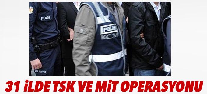 31 ilde TSK ve MİT operasyonu: 26 gözaltı