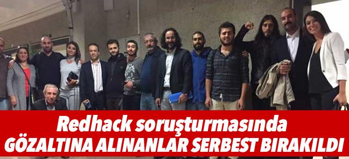 Redhack soruşturmasında gözaltına alınanlar serbest bırakıldı