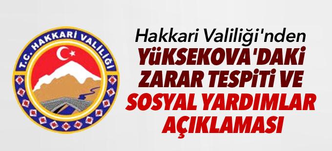 Hakkari Valiliği'nden Yüksekova'daki zarar tespiti ve sosyal yardımlar açıklaması
