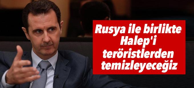 Esad: Rusya ile birlikte Halep'i teröristlerden temizleyeceğiz