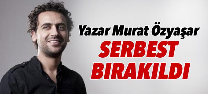 Yazar Murat Özyaşar serbest bırakıldı