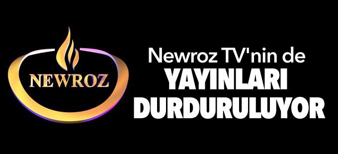 Newroz TV'nin de yayınları durduruluyor