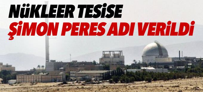 İsrail'deki bir nükleer tesise Şimon Peres adı verildi