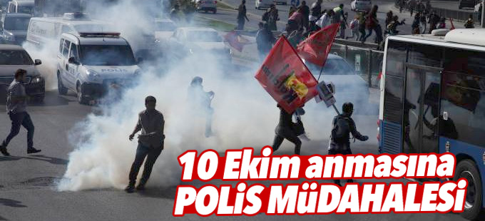 10 Ekim anmasına polis müdahalesi