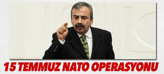 Önder: 15 Temmuz NATO operasyonu