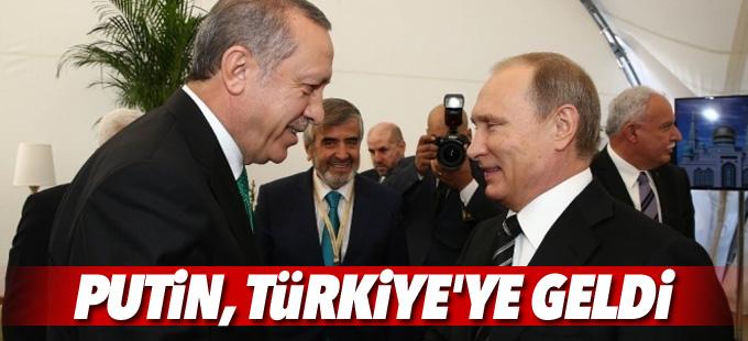 Rusya Devlet Başkanı Putin İstanbul'a geldi