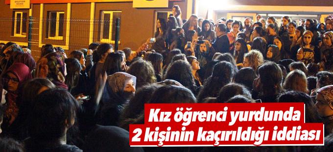 Kız öğrenci yurdunda 2 kişinin kaçırıldığı iddiası