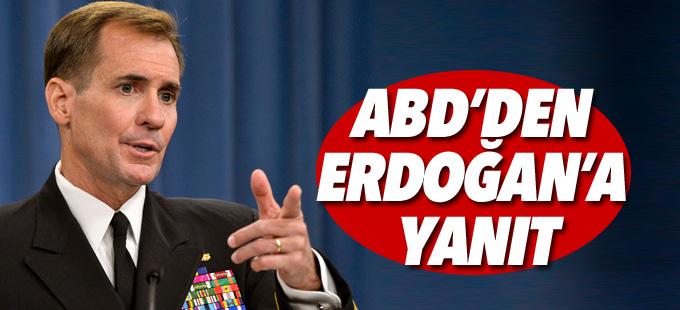 ABD'den Erdoğan'a yanıt
