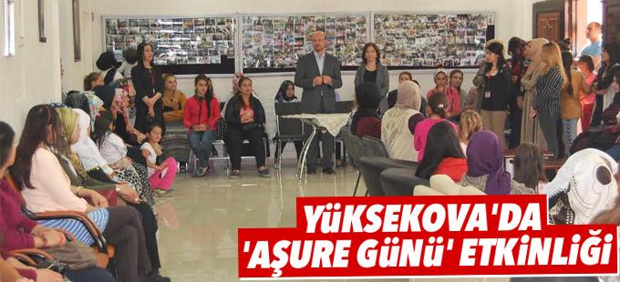 Yüksekova'da 'Aşure Günü' etkinliği