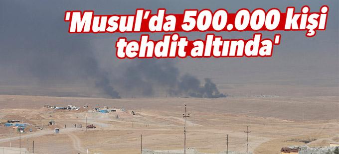 'Musul'da aralarında çocukların da bulunduğu 500.000 kişi tehdit altında'