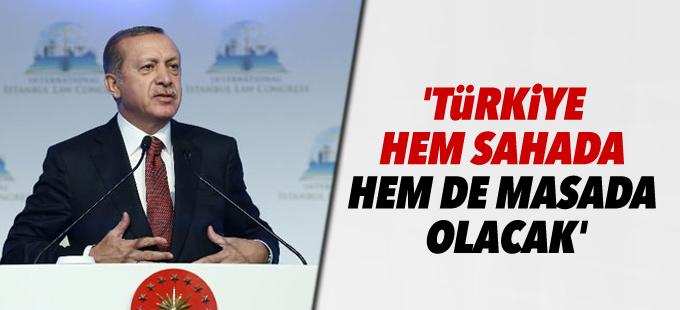 'Türkiye hem sahada hem de masada olacak'