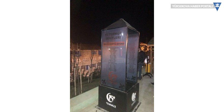 Hakkari'de 15 Temmuz Anıtı tahrip edildi