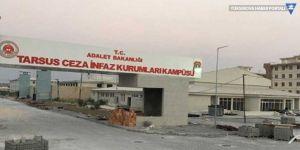 Tarsus Kadın Cezaevi'nde süresiz açlık grevi başladı